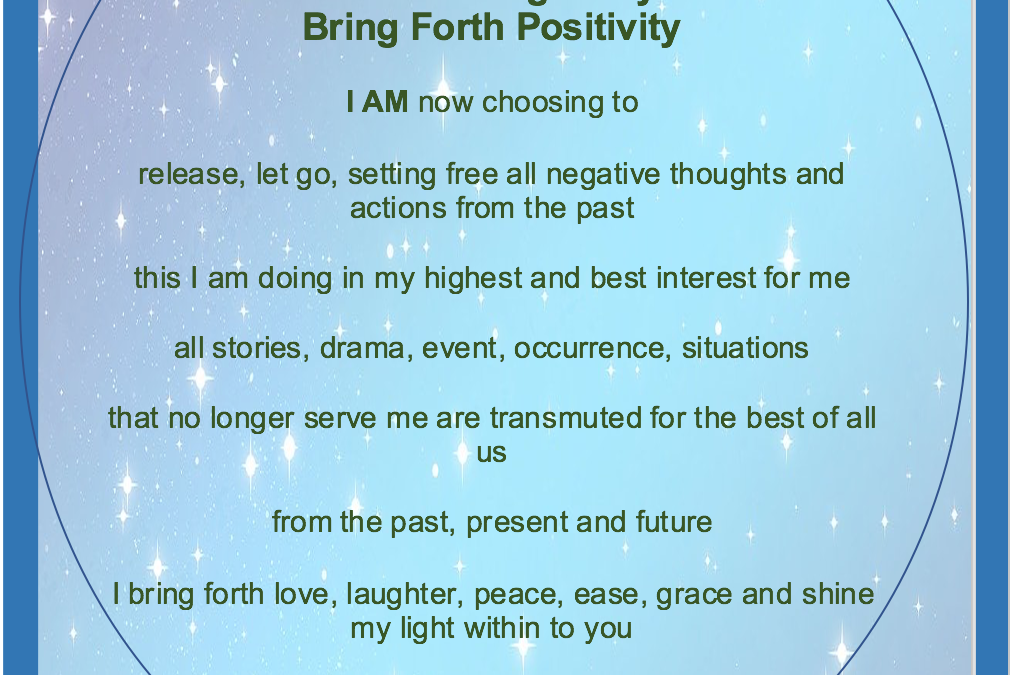 Release Negativity; Bring Forth Positivity